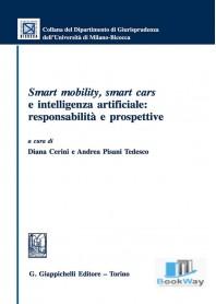 smart mobility, smart cars e intelligenza artificiale: responsabilitÀ e prospettive