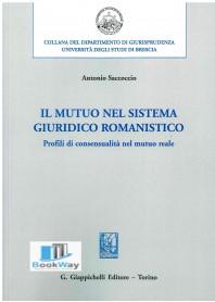 mutuo nel sistema giuridico romanistico (il)