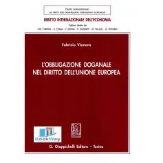 obbligazione doganale nel diritto dell'unione europea (l')