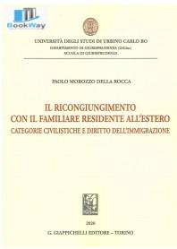 ricongiungimento con il familiare residente all'estero (il)