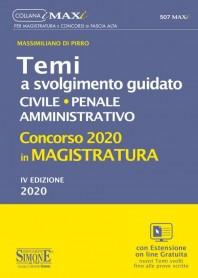Temi a Svolgimento Guidato Concorso Magistratura 2020 Civile Penale e Amministrativo di Di Pirro