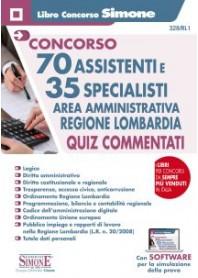 Concorso Regione Lombardia 70 Assistenti e 35 Specialisti Area Amministrativa Quiz Commentati