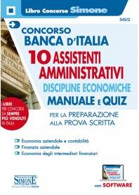 Concorso Banca d'Italia 10 Assistenti Amministrativi Discipline Economiche Manuale e Quiz