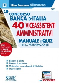 Concorso Banca d'Italia 40 Vice Assistenti Profilo Amministrativo Manuale e Quiz