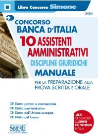 Concorso Banca d'Italia 10 Assistenti Amministrativi Discipline Giuridiche Manuale per Prova Scritta e Orale