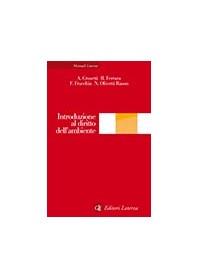Introduzione al Diritto dell'Ambiente di Crosetti, Ferrara, Fracchia, Olivetti Rason
