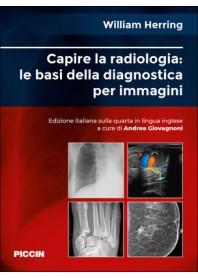 Capire la Radiologia: le Basi della Diagnostica per Immagini di Herring