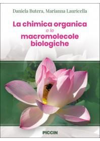 La Chimica Organica e le Macromolecole Biologiche di Butera, Lauricella