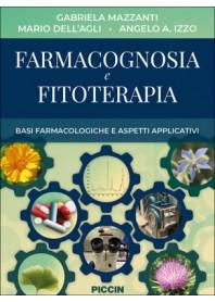 Farmacognosia e Fitoterapia di Mazzanti, Dell'Agli, Izzo