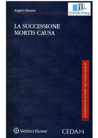 successioni mortis causa (la)