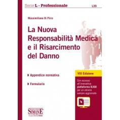 La Nuova Responsabilità Medica e il Risarcimento del Danno di Di Pirro