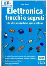 elettronica trucchi e segreti - 130 idee per risolvere ogni problema