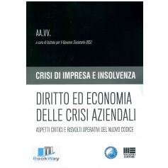diritto ed economia delle crisi aziendali. crisi di impresa e insolvenza