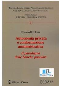 autonomia privata e conformazione amministrativa - il paradigma delle banche popolari