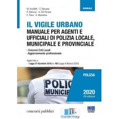 vigile urbano (il). manuale per agenti e ufficiali di polizia locale, municipale e provinciale