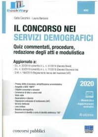 concorso nei servizi demografici (il). quiz commentati, procedure, redazione degli atti e modulistica 2020
