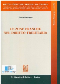 zone franche nel diritto tributario (le)