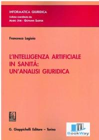 intelligenza artificiale in sanitÀ (l'): un'analisi giuridica