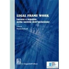LEGAL FRAME WORK