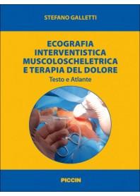 Ecografia Interventistica Muscoloscheletrica e Terapia del Dolore di Galletti