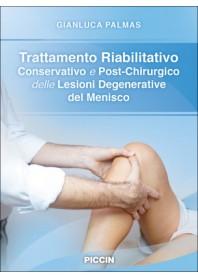 Trattamento Riabilitativo Conservativo e Post-Chirurgico delle Lesioni Degenerative del Menisco di Palmas