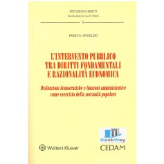 intervento pubblico tra diritti fondamentali e razionalita' economica (l')