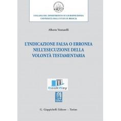 indicazione falsa o erronea nell'esecuzione della volontÀ testamentaria (l')