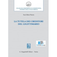 tutela dei creditori del legittimario (la)