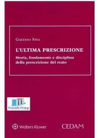 ULTIMA PRESCRIZIONE (L')
