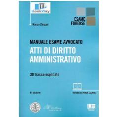 manuale esame avvocato. atti di diritto amministrativo.