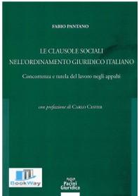 clausole sociali nell'ordinamento giuridico italiano (le)