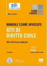 manuale esame avvocato. atti di diritto civile.
