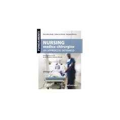 Nursing Medico-Chirurgo un Approccio Sistemico di Brady, McCabe, McCann