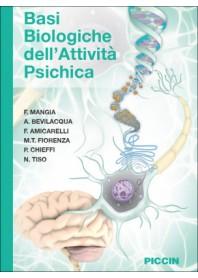 Basi Biologiche dell'Attivita' Psichica di Mangia, Bevilacqua, Amicarelli, Fiorenza,Chieffi, Tiso