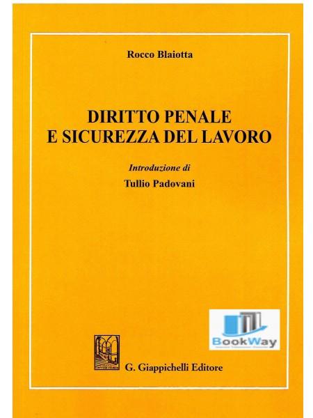 diritto penale e sicurezza del lavoro