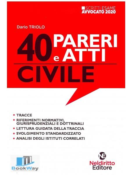 40 pareri e atti di civile.