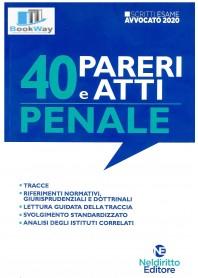 40 pareri e atti di penale. scritti esame avvocato 2020
