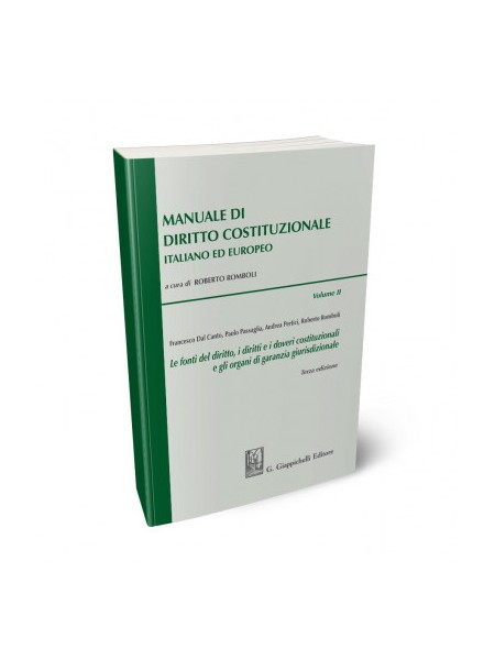 Manuale di Diritto Costituzionale Italiano ed Europeo Vol.II di Romboli, Dal Canto, Passaglia, Pertici