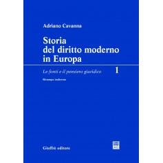 Storia del Diritto Moderno in Europa Vol. 1 Le Fonti e il Pensiero Giuridico di Cavanna