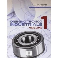 Disegno Tecnico Industriale Vol 1 di Chirone, Tornincasa