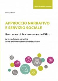 Approccio Narrativo e Servizio Sociale di Galavotti