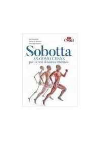 Sobotta Anatomia Umana per i Corsi di Laurea Triennale