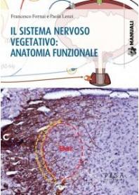 Il Sistema Nervoso Vegetativo: Anatomia Funzionale di Fornai, Lenzi