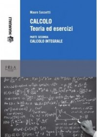 Calcolo Teoria ed Esercizi vol.2 di Sassetti