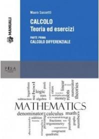 Calcolo Teoria ed Esercizi vol.1 di Sassetti