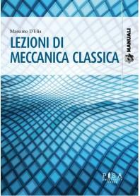 Lezioni di Meccanica Classica di D'Elia