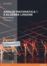 Analisi Matematica 1 e Algebra Lineare di Boella