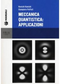 Meccanica Quantistica Applicazioni di Konishi, Paffuti