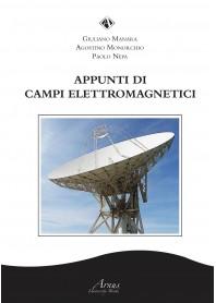 Appunti di Campi Elettromagnetici di Manara, Monorchio, Nepa