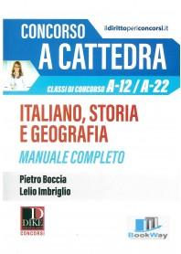 concorso a cattedra. italiano, storia e geografia. manuale completo
